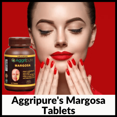 Aggripure's Margosa Tablets, best neem tablets