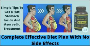 Simple Tips To Get a Flat Stomach Inside And Ayurvedic Treatment