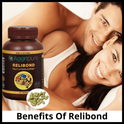 Benefits Of Relibond, Best Tablet For Long Intercourse In India