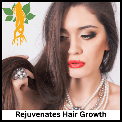 Rejuvenates Hair Growth, Best Panax Ginseng Supplement