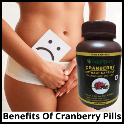 Benefits Of Cranberry Pills, Best Cranberry Pills For UTI