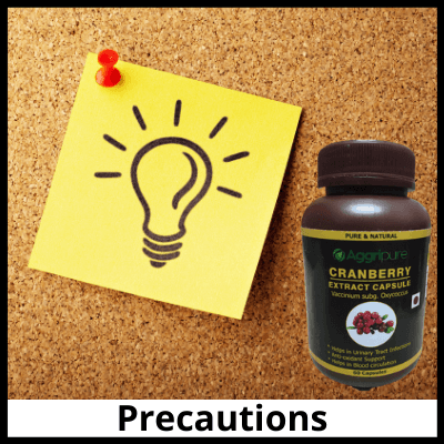 Precautions, Pure Cranberry Extract Capsules