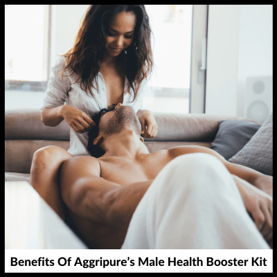 Benefits Of Aggripure's Male Health Booster Kit, Male Health Booster Combo Kit
