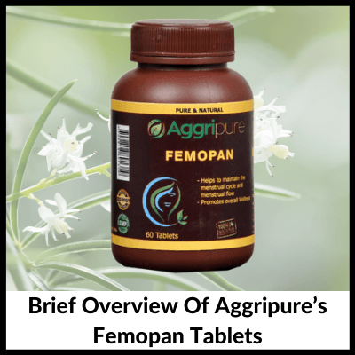 Brief Overview Of Aggripure's Femopan Tablets, Shatavari Extract Tablets