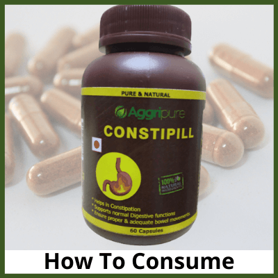 How To Consume Constipill, Hard Stool Medicine